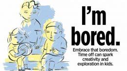 benefits if boredom